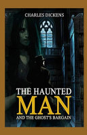 The Haunted Man and the Ghosts Bargain Annotated
