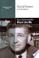 Race in John Howard Griffin s Black Like Me