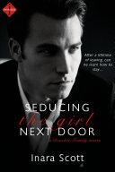 Seducing the Girl Next Door: A novella Pdf/ePub eBook