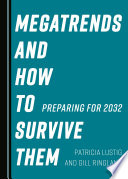 Megatrends and How to Survive Them