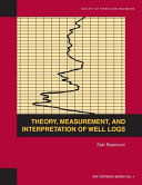 Theory  Measurement  and Interpretation of Well Logs