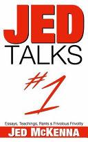 Jed Talks #1