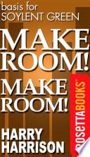 Make Room  Make Room