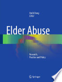 Elder Abuse  : Research, Practice and Policy