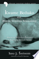 Kwame Bediako and African Christian Scholarship