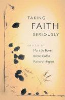 Taking Faith Seriously