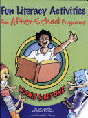 Fun Literacy Activities for After-school Programs  : Books & Beyond