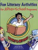 Fun Literacy Activities for After school Programs Book