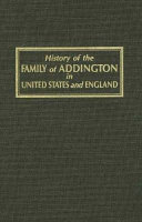 History of the Family of Addington in the United States and England