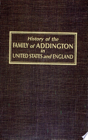 History+of+the+Family+of+Addington+in+the+United+States+and+England