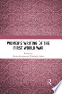 Women S Writing Of The First World War