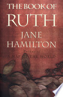 """The Book of Ruth"" by Jane Hamilton"