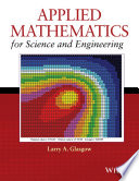 Applied Mathematics for Science and Engineering