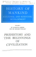 Prehistory and the beginnings of civilization  by J  Hawkes and L  Woolley