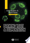 """Brewing Yeast and Fermentation"" by Christopher Boulton, David Quain"