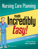 Nursing Care Planning Made Incredibly Easy Book