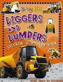 Diggers and Dumpers Sticker Activity Book