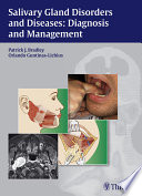 Salivary Gland Disorders and Diseases  Diagnosis and Management Book