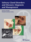 Salivary Gland Disorders and Diseases: Diagnosis and Management