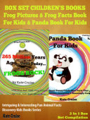 Box Set Children s Books  Frog Pictures   Frog Facts Book For Kids   Panda Book For Kids   Intriguing   Interesting Fun Animal Facts