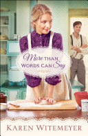 More Than Words Can Say (A Patchwork Family Novel Book #2) Book