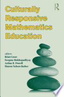 Culturally Responsive Mathematics Education