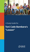 "A Study Guide for Toni Cade Bambara's ""Lesson"""