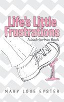 Pdf Life's Little Frustrations