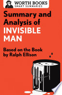 Summary and Analysis of Invisible Man