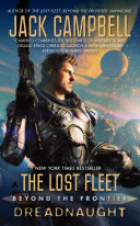 The Lost Fleet  Beyond the Frontier  Dreadnaught