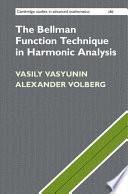 The Bellman Function Technique in Harmonic Analysis