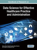 Handbook of Research on Data Science for Effective Healthcare Practice and Administration [Pdf/ePub] eBook