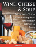 Wine  Cheese and Soup