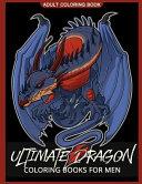 Ultimate Dragon Coloring Books for Men