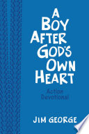 A Boy After God s Own Heart Action Devotional Deluxe Edition