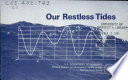 Our Restless Tides