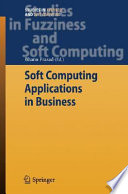 Soft Computing Applications In Business Book