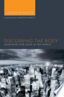 Discerning the Body Book PDF