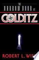 The Narrow Door at Colditz