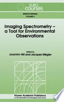 Imaging Spectrometry A Tool For Environmental Observations Book PDF