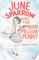 June Sparrow and the Million Dollar Penny