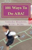 101 Ways to Do Aba!