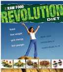 The Raw Revolution Diet
