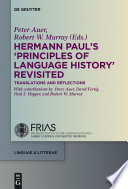 Hermann Paul s  Principles of Language History  Revisited Book