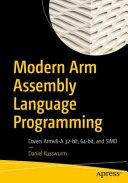 Modern Arm Assembly Language Programming