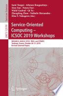 Service Oriented Computing     ICSOC 2019 Workshops