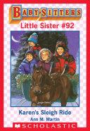 Karen's Sleigh Ride (Baby-Sitters Little Sister #92)