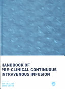 Handbook of Pre-Clinical Continuous Intravenous Infusion