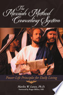 The Messiah Method Counseling System Book PDF