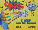 Stronger Together  A Covid Super Hero Adventure Book